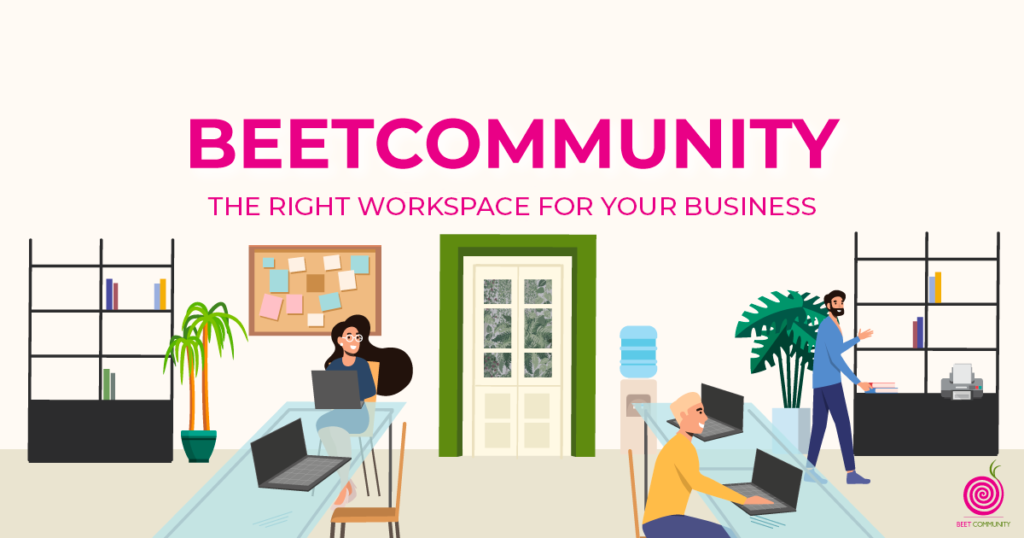 The right workspace for your business - BeetCommunity