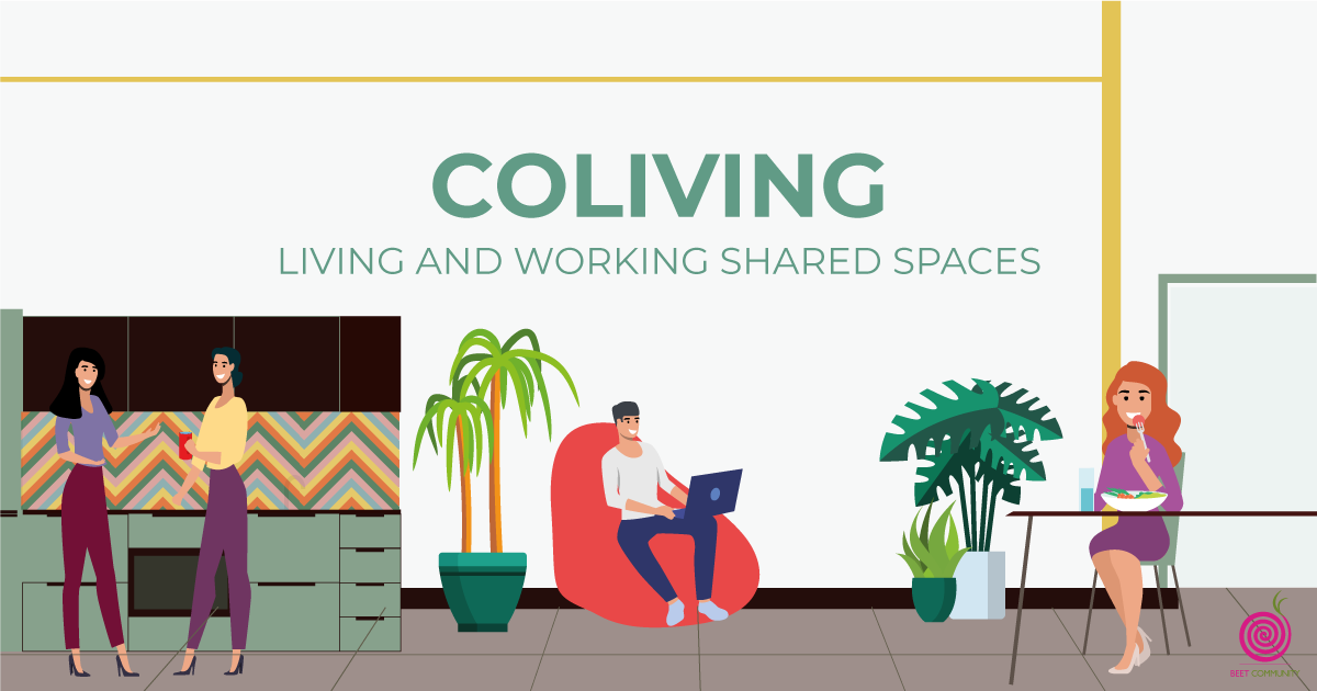 Coliving: living and working shared spaces