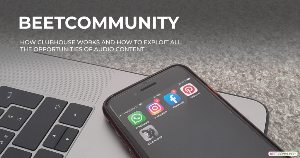How Clubhouse works and how to exploit all the opportunities of audio content