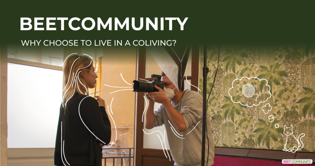 Why choose to live in a coliving?