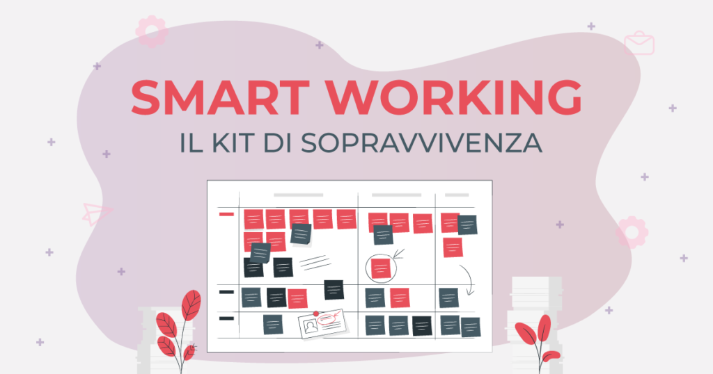 smart working kit di sopravvivenza