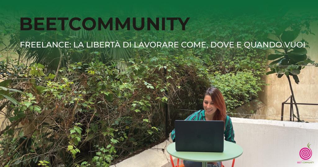Freelance: la libertà di lavorare come, dove e quando vuoi